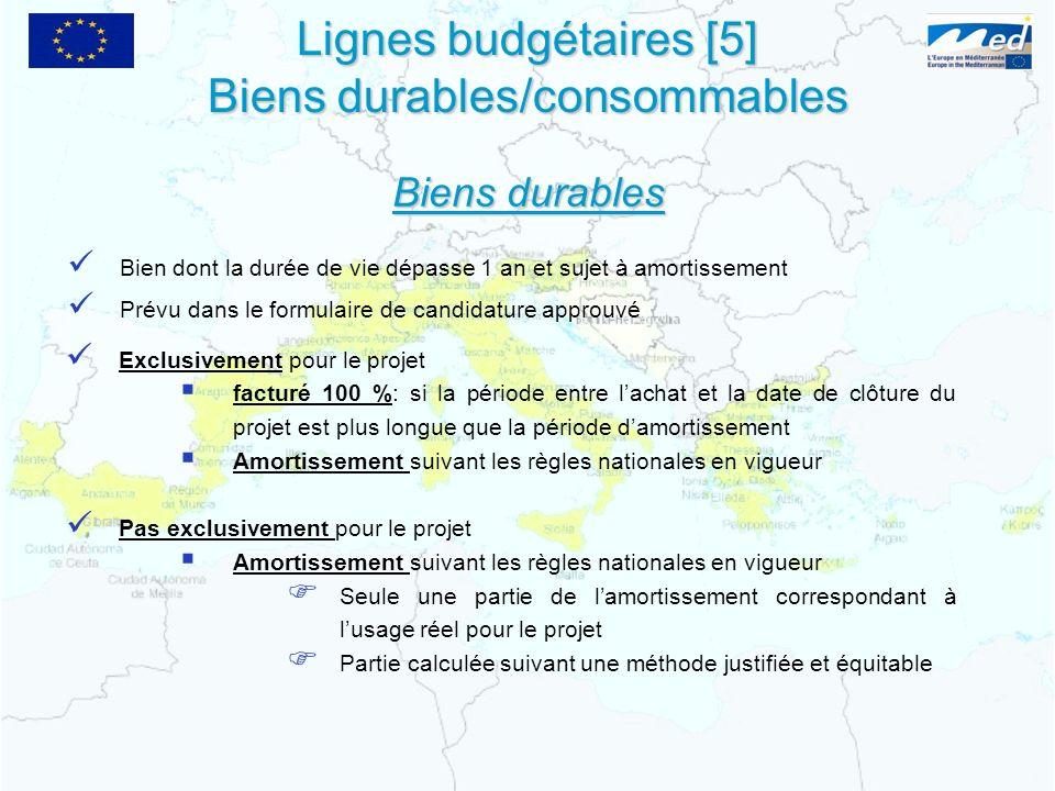 Lignes budgétaires [5] Biens durables/consommables